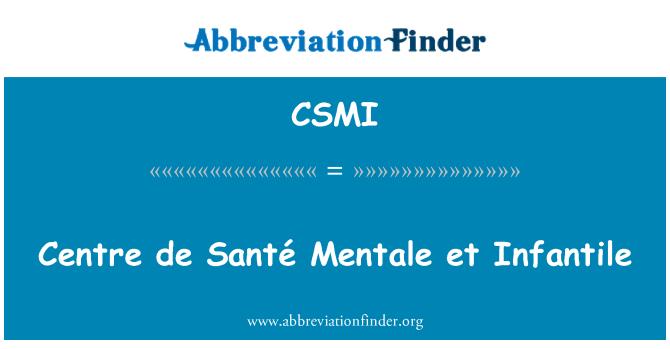 CSMI: Centre de Santé Mentale et Infantile
