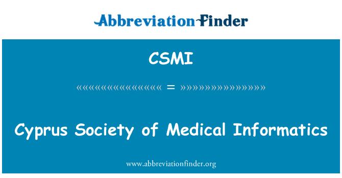 CSMI: Cyprus Society of Medical Informatics