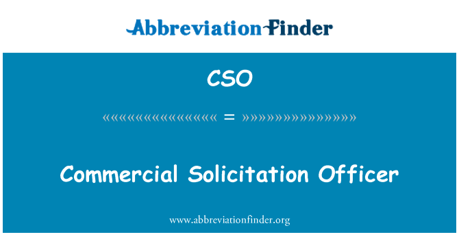 CSO: Commercial Solicitation Officer