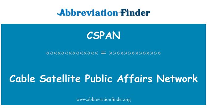 CSPAN: Cable Satellite Public Affairs Network