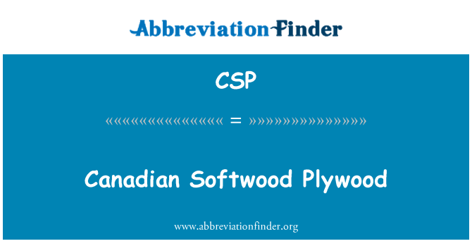 CSP: Canadian Softwood Plywood