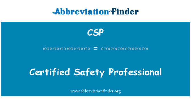 CSP: Certified Safety Professional