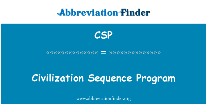 CSP: Civilization Sequence Program