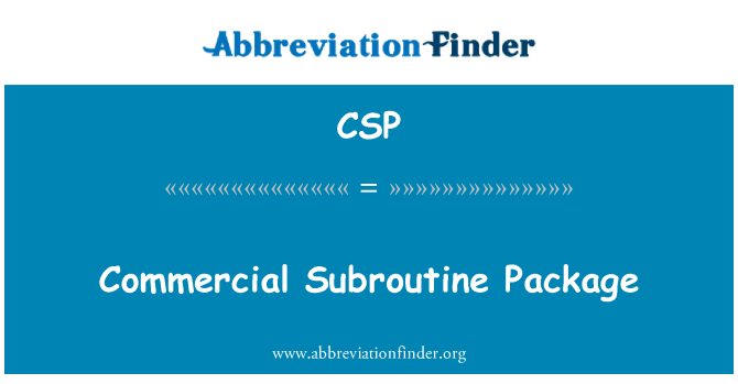 CSP: Commercial Subroutine Package
