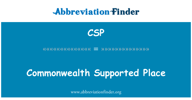 CSP: Commonwealth Supported Place