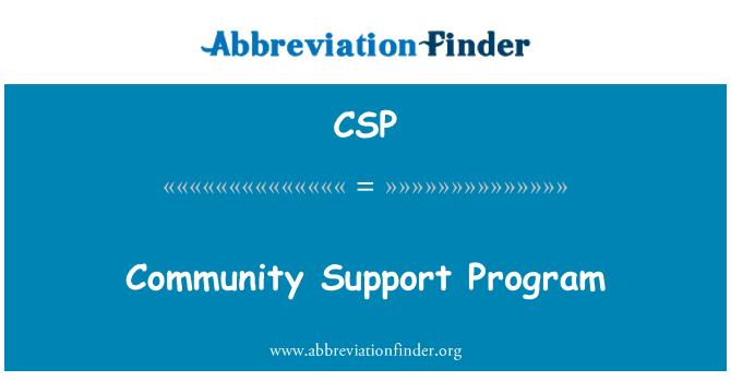 CSP: Community Support Program