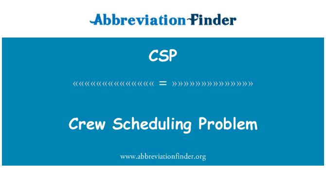 CSP: Crew Scheduling Problem