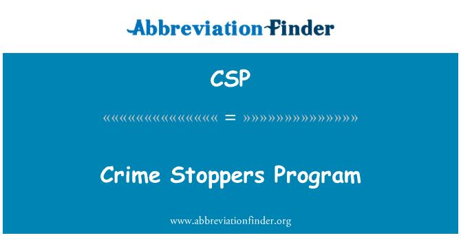 CSP: Crime Stoppers Program