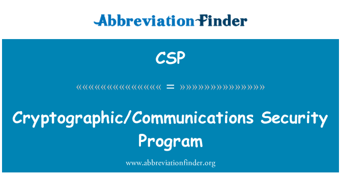CSP: Cryptographic/Communications Security Program