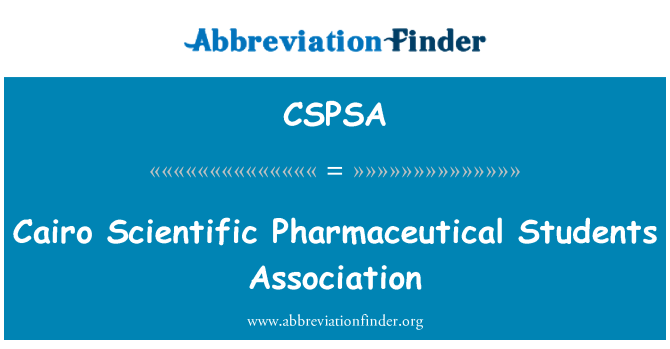 CSPSA: Cairo Scientific Pharmaceutical Students Association