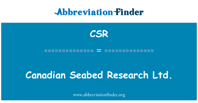 CSR: Canadian Seabed Research Ltd.