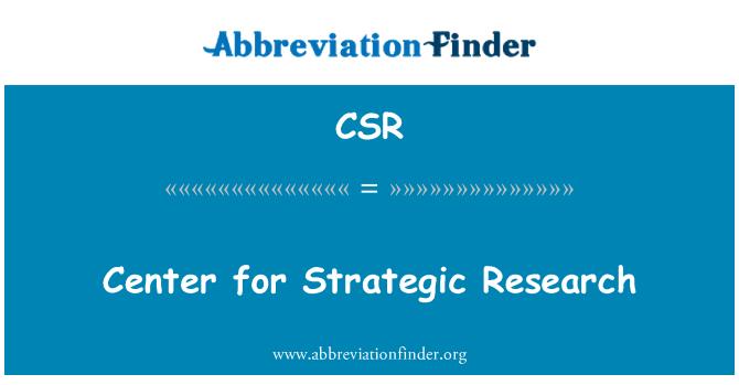 CSR: Center for Strategic Research