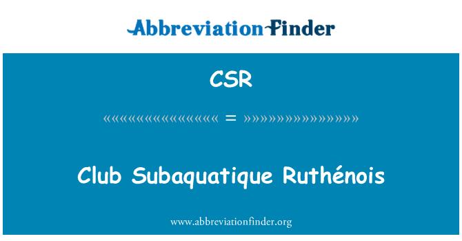 CSR: Club Subaquatique Ruthénois