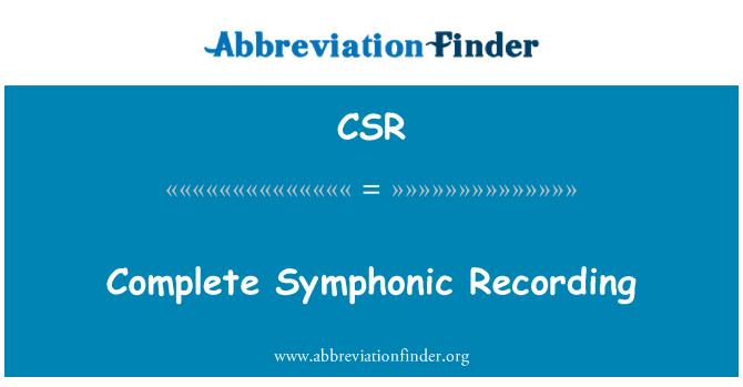 CSR: Complete Symphonic Recording