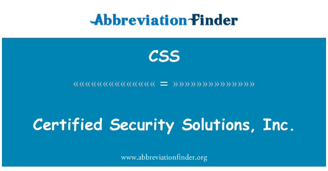CSS: Certified Security Solutions, Inc.
