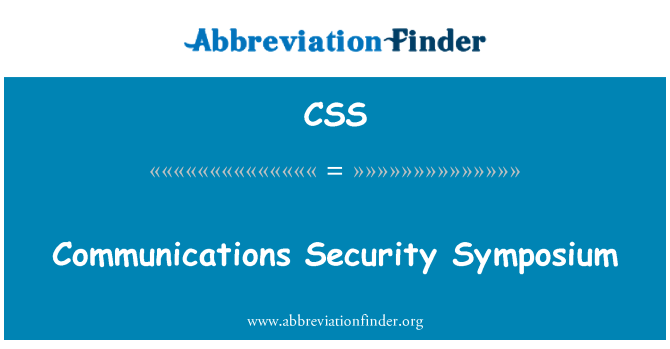 CSS: Communications Security Symposium