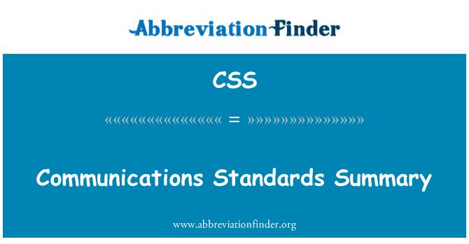 CSS: Communications Standards Summary