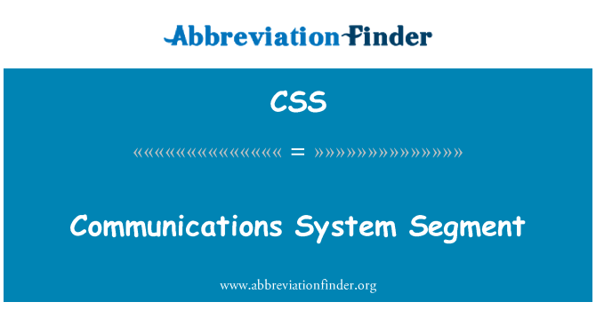 CSS: Communications System Segment