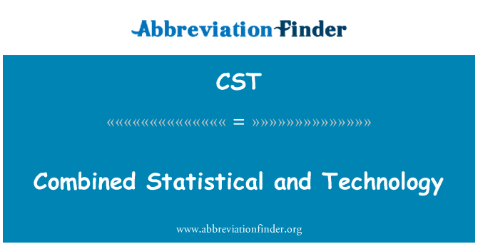 CST: Combined Statistical and Technology