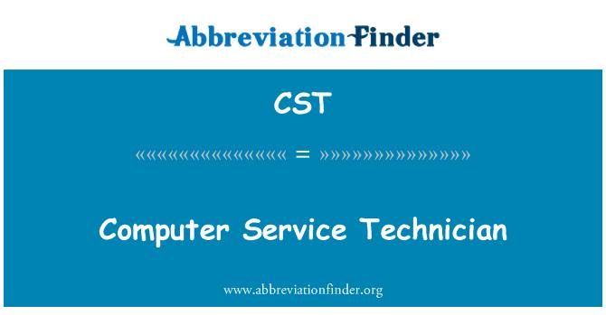 CST: Computer Service Technician