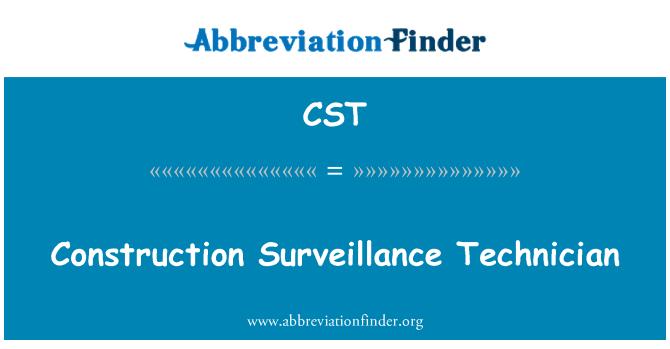 CST: Construction Surveillance Technician