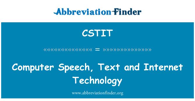 CSTIT: Computer Speech, Text and Internet Technology