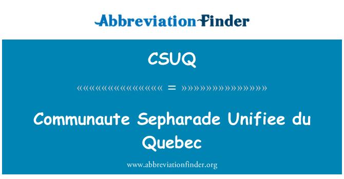 CSUQ: COMMUNAUTE Sepharade Unifiee du Quebec