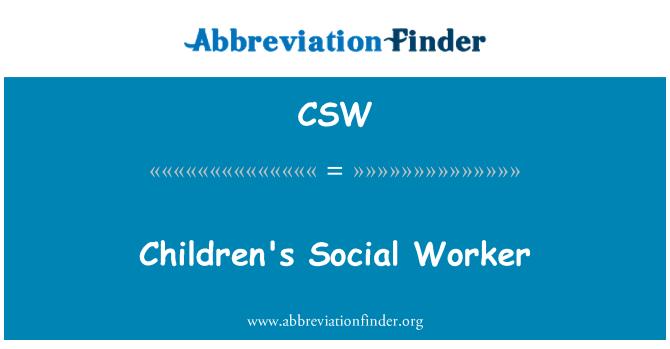 CSW: Children's Social Worker