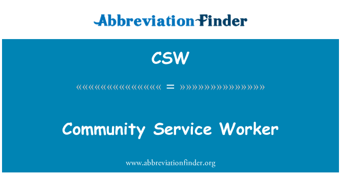 CSW: Community Service Worker