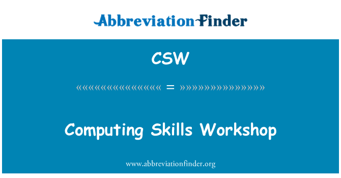 CSW: Computing Skills Workshop