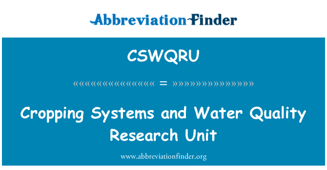 CSWQRU: Cropping Systems and Water Quality Research Unit