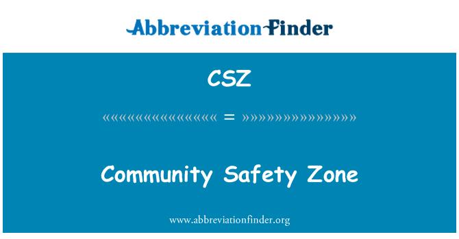 CSZ: Community Safety Zone
