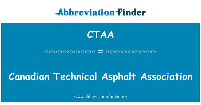 CTAA: Canadian Technical Asphalt Association