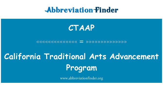 CTAAP: California Traditional Arts Advancement Program