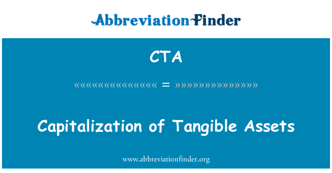 CTA: Capitalization of Tangible Assets