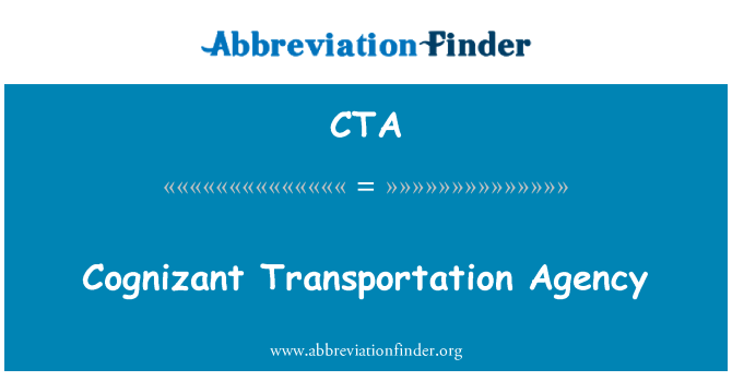 CTA: Cognizant Transportation Agency