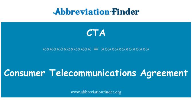 CTA: Consumer Telecommunications Agreement