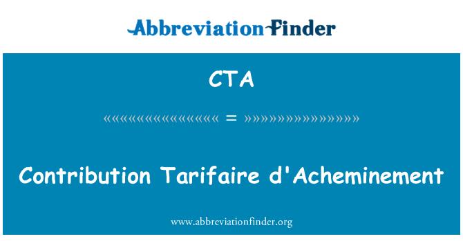 CTA: Contribution Tarifaire d'Acheminement