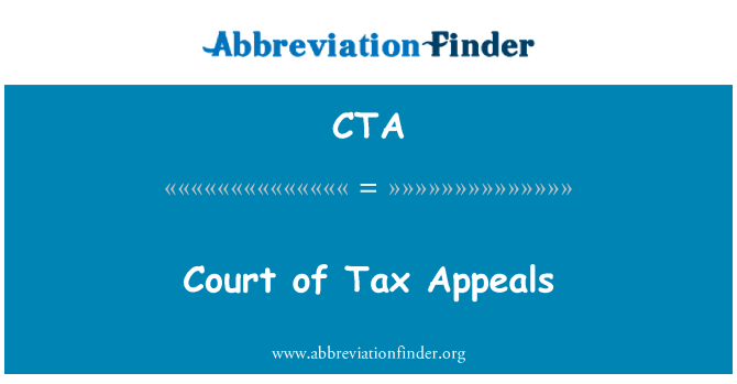 CTA: Court of Tax Appeals