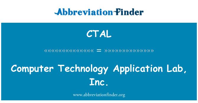 CTAL: Bilgisayar teknolojisi uygulama Laboratuvarı, Inc