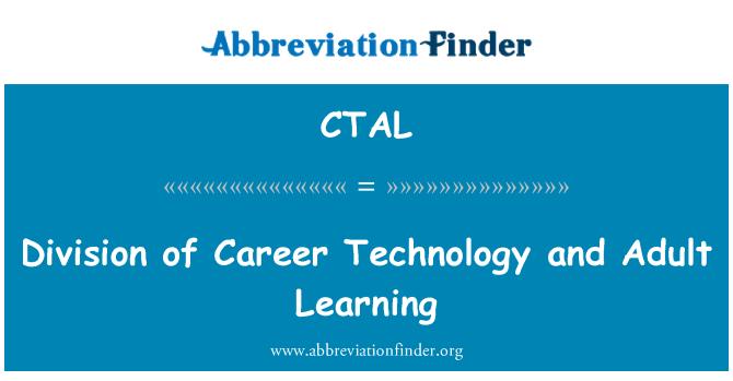 CTAL: Kariyer teknoloji ve yetişkin öğrenme bölümü