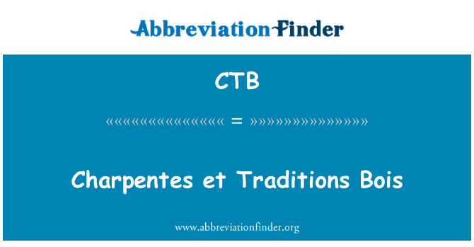 CTB: Charpentes et Traditions Bois