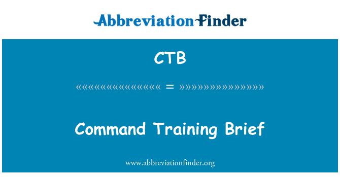 CTB: Command Training Brief