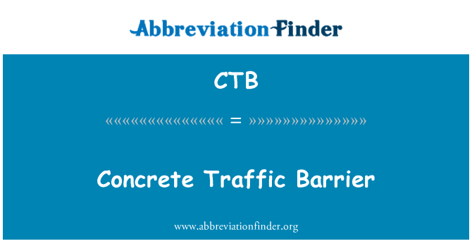 CTB: Concrete Traffic Barrier