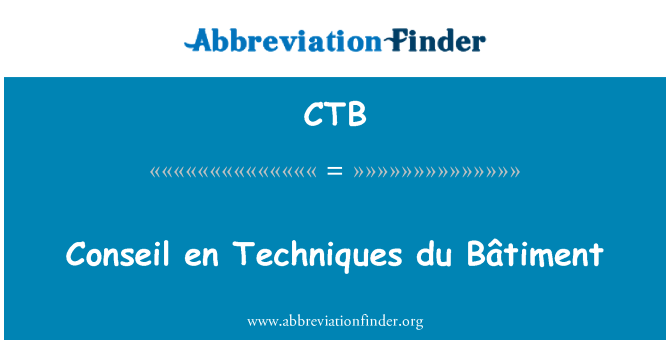 CTB: Conseil en Techniques du Bâtiment