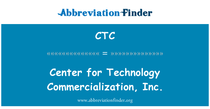 CTC: Center for Technology Commercialization, Inc.