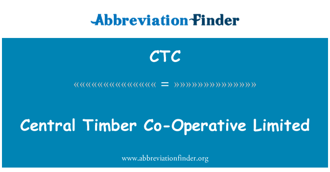 CTC: Central Timber Co-Operative Limited