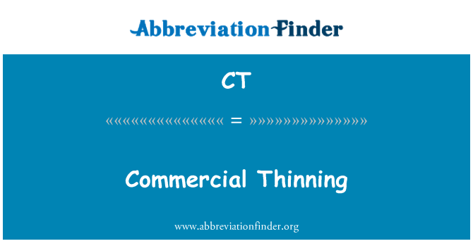 CT: Commercial Thinning