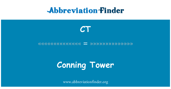 CT: Conning Tower