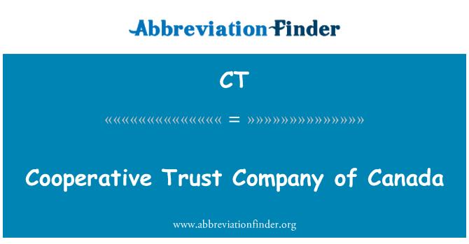CT: Cooperative Trust Company of Canada